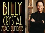Billy Crystal's 700 Sundays TV Show
