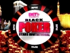 Black Poker Stars Invitational TV Show