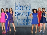 Blood, Sweat & Heels TV Show