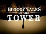 Bloody Tales of the Tower TV Show