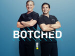 Botched TV Show