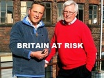 Britain At Risk (UK) TV Show