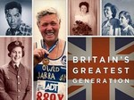 Britain's Greatest Generation (UK) TV Show
