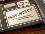 Britain's Greatest Pilot: The Extraordinary Story of Captain Winkle Brown (UK) TV Show