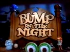 Bump in the Night TV Show