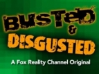 Busted & Disgusted TV Show