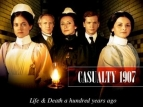 Casualty 1907 (UK) TV Show