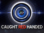 Caught Red Handed (UK) TV Show