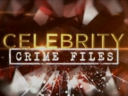 Celebrity Crime Files TV Show