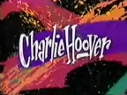 Charlie Hoover TV Show