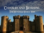 Chivalry and Betrayal: The Hundred Years War (UK) TV Show