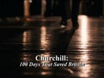 Churchill: 100 Days That Saved Britain (UK) TV Show