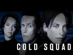 Cold Squad (CA) TV Show