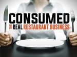 Consumed: The Real Restaurant Business tv show photo