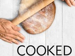 Cooked TV Show