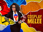 Cosplay Melee TV Show