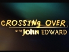 Crossing Over with John Edward TV Show