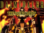 Daimidaler the Sound Robot TV Show
