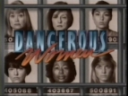 Dangerous Women TV Show