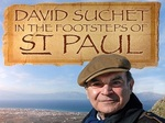 David Suchet: In The Footsteps Of St Paul (UK) TV Show