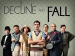 Decline and Fall TV Show