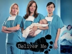 Deliver Me TV Show