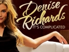 Denise Richards: It's Complicated TV Show