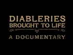 Diableries Brought to Life (UK) TV Show