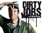 Dirty Jobs TV Show