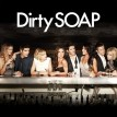 Dirty Soap TV Show