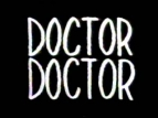 Doctor, Doctor TV Show