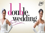 Double Wedding TV Show