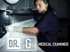 Dr. G: Medical Examiner TV Show