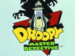 Droopy: Master Detective TV Show