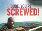 Dude, You're Screwed tv show photo