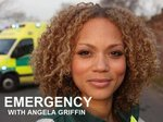 Emergency with Angela Griffin (UK) TV Show
