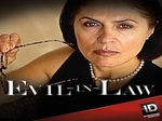 Evil-In-Law TV Show