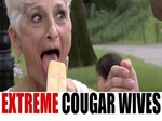Extreme Cougar Wives TV Show