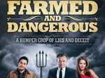 Farmed and Dangerous TV Show