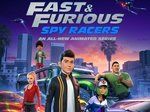 Fast & Furious: Spy Racers TV Show