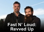 Fast N' Loud: Revved Up TV Show