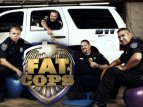 Fat Cops TV Show