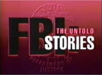 FBI: The Untold Stories TV Show