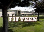 Fifteen (a.k.a Hillside) TV Show