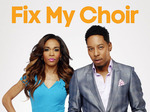 Fix My Choir TV Show