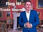 Flog It! Trade Secrets (UK) TV Show