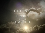 Flying to the Ends of the Earth (UK) TV Show