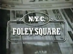 Foley Square TV Show