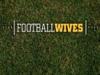 Football Wives TV Show