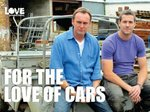 For the Love of Cars (UK) TV Show